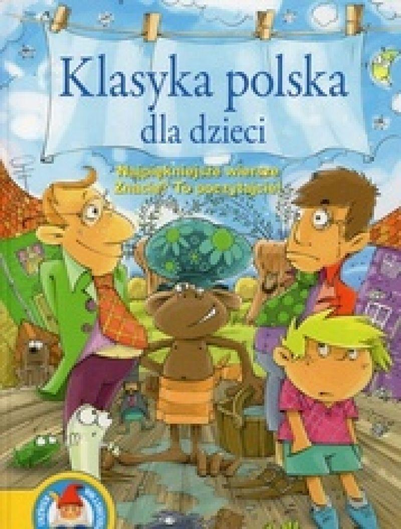 Klasyka Polska Dla Dzieci Najpiękniejsze Wiersze Znacie To