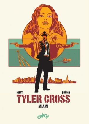 Tyler Cross Tom 3 Miami