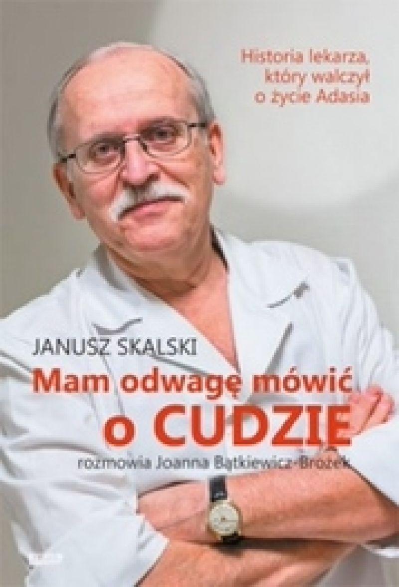 Prof. Janusz Skalski opowiada, jak ratował dwuletniego