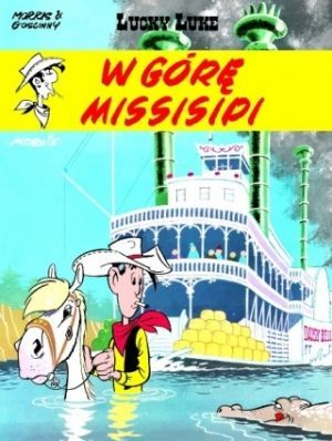 Lucky Luke Tom 16 W Górę Missisipi