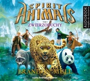 Spirit Animals Tom 1 Zwierzoduchy (Audiobook) [2017]