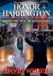 Honor Harrington 5 Honor Na Wygnaniu [2014]