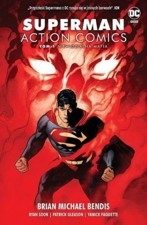 Superman: Action Comics Tom 1 Niewidzialna Mafia