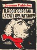 Rudolf Gąbczak I Stan Wyjątkowy [2017]