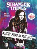 Stranger Things Wszyscy Mówią Na Mnie Max [2019]