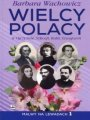 Wielcy Polacy W Ojczyźnie, Szkocji, Italii, Szwajcarii (2017)