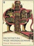 Architektura Wizje Niezrealizowane [2018]