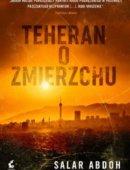 Teheran O Zmierzchu