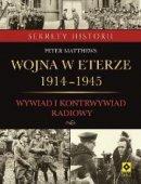 Wojna W Eterze 1914-1945 Wywiad I Kontrwywiad Radiowy