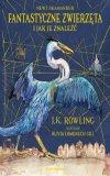 Fantastyczne Zwierzęta I Jak Je Znaleźć Wydanie Ilustrowane