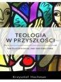 Teologia W Przyszłości [2017]