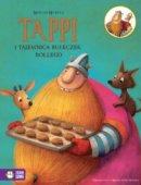 Tappi I Przyjaciele Tom 7 Tappi I Tajemnica Bułeczek Bollego