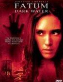 Dark Water: Fatum