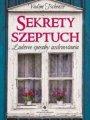 Sekrety Szeptuch. Ludowe Sposoby Uzdrawiania (2017)