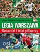 Legia Warszawa. Sztuczki I Triki Piłkarzy