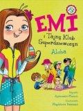 Emi I Tajny Klub Superdziewczyn Tom 11 Aloha [2020]