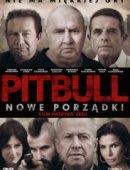 Pitbull. Nowe Porządki