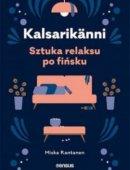 Kalsarikänni Sztuka Relaksu Po Fińsku