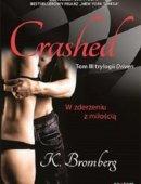 Crashed W Zderzeniu Z Miłością