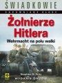Żołnierze Hitlera. Wehrmacht Na Frontach II Wojny Światowej (2017)
