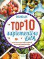 TOP 10 Suplementów Diety Najskuteczniejsze Środki Odżywcze O Naukowo Udowodnionym Działaniu [2018]