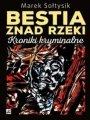 Bestia Znad Rzeki. Kroniki Kryminalne (2017)