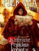 Ja, Inkwizytor Przeklęte Kobiety