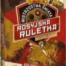 Rosyjska Ruletka Mistrzostwa Świata