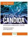 Grzyby Candida – Przyczyna Większości Chorób (2016)