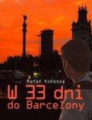 W 33 Dni Do Barcelony