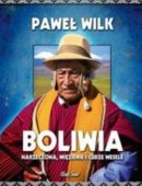 Boliwia Narzeczona, Więzienie I Cudze Wesele