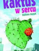 Kaktus W Sercu