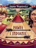 Paweł I Indianie [2017]
