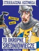 Strrraszna Historia To Okropne Średniowiecze