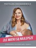Złe Matki Są Najlepsze [2017]