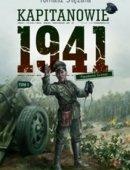 Kapitanowie 1941 Tom 1 Pseudonim Grzmot